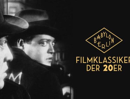 Babylon Berlin – Filmklassiker der 20er