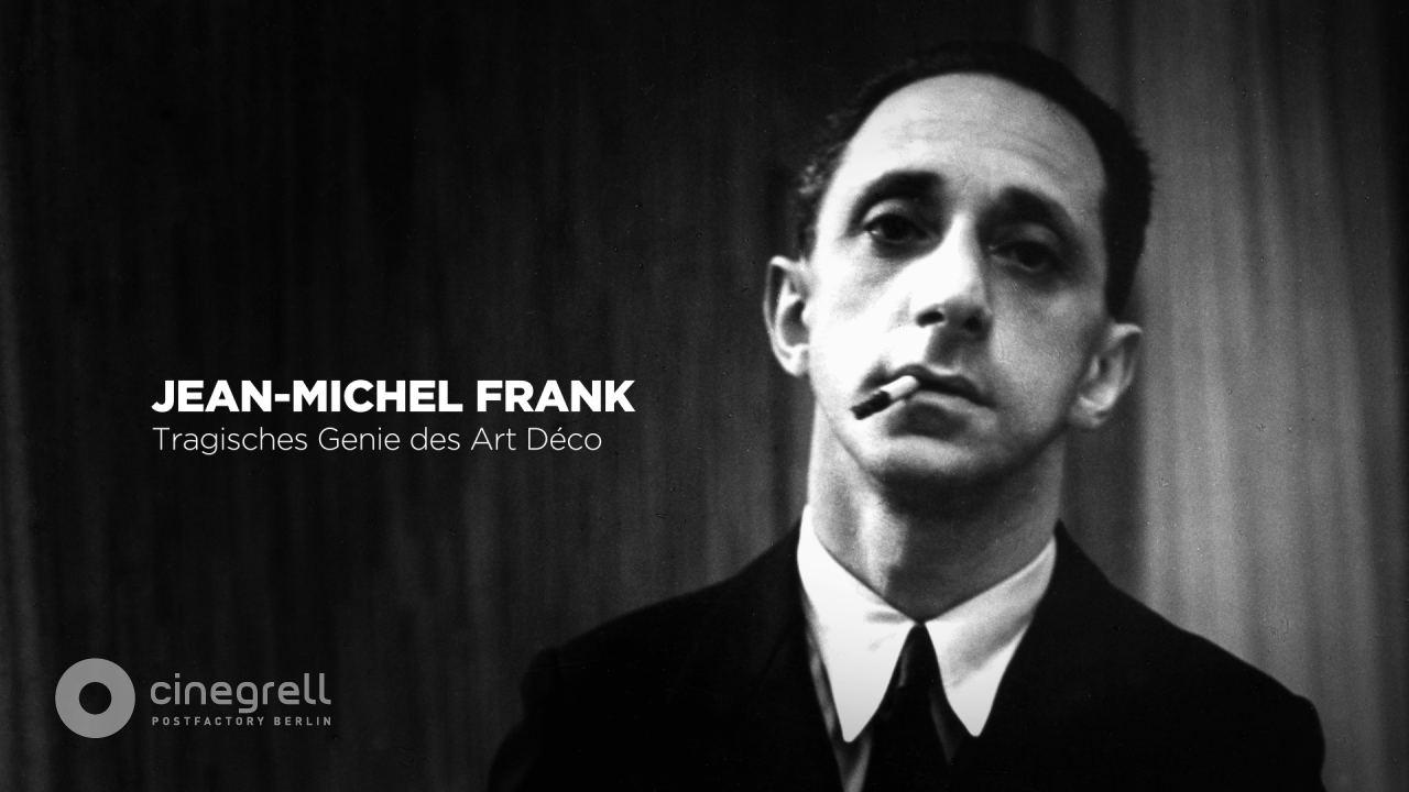 AVE | Cinegrell Postfactory: Jean Michel Frank