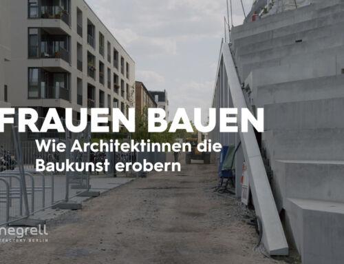 Frauen Bauen – Wie Architektinnen die Baukunst erobern