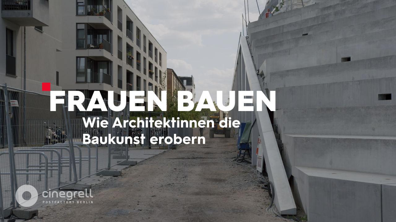 AVE Publishing | Cinegrell Postfactory: Frauen Bauen