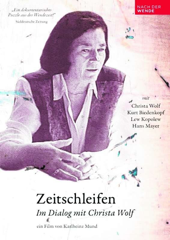 Zeitschleifen im Dialog mit Christa Wolf
