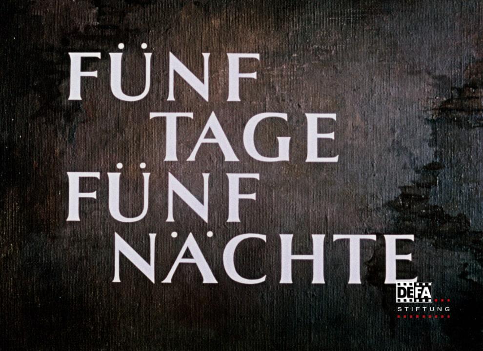 DEFA-Stiftung - Fuenf Tage Fuenf Naechte - PostFactory